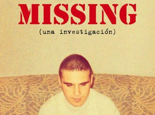 Mientras borro mi nombre: Missing (una investigación)