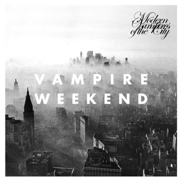 Vampire Weeend - Modern Vampires Of The City