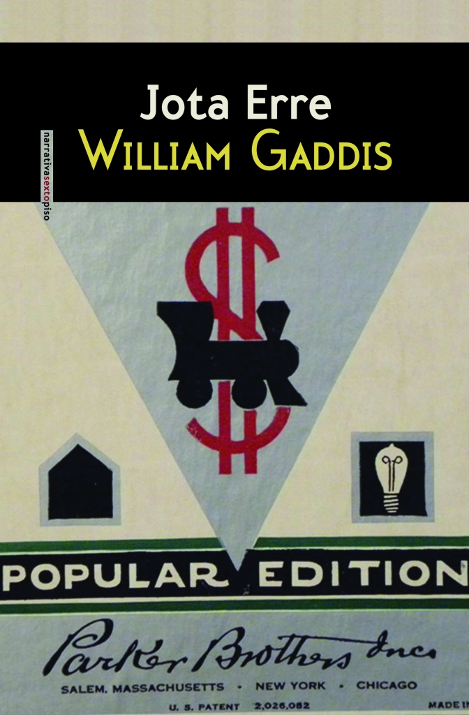Jota Erre, de William Gaddis