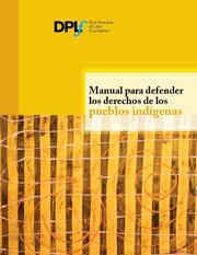 Manual para defender los derechos de los pueblos indigenas