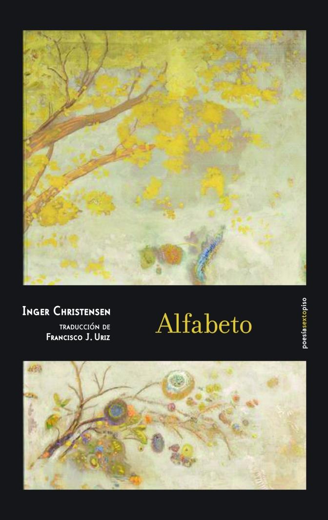 Nace la colección Poesía Sexto Piso y presentan Alfabeto, de Inger Christensen