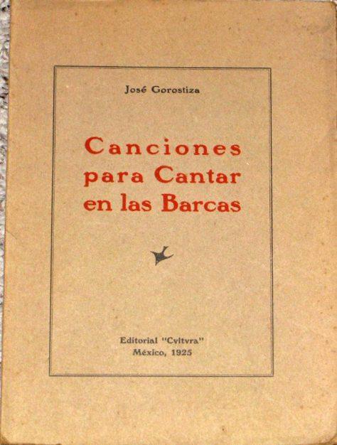 Canciones para cantar en las barcas - José Gorostiza