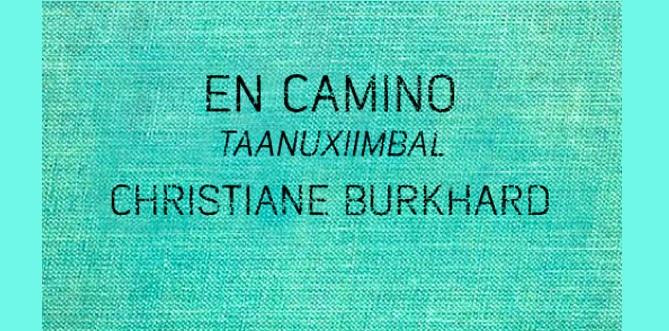 Todo sucede en el camino: entrevista a Christiane Burkhard