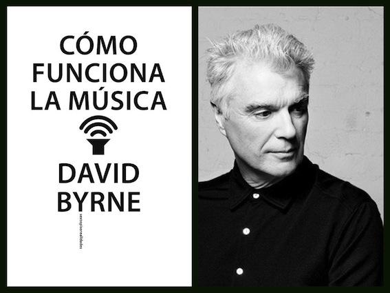 Cómo funciona la música, de David Byrne