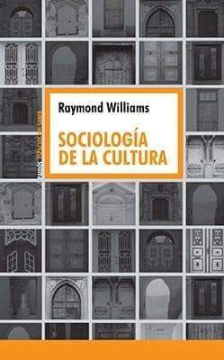 Raymond Williams - Sociología de la cultura
